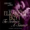 To Seduce a Sinner: The Legend of the Four Soldiers Series, Book 2 - Elizabeth Hoyt, Anne Flosnik, Inc. Blackstone Audio