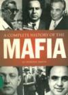 A Complete History of the Mafia - Jo Durden-Smith