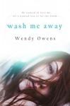 Wash Me Away - Wendy Owens, Madison Seidler