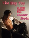 The Boy Toy Collection - Hunter Shotz