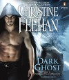 Dark Ghost (Carpathian Novel, A) - Christine Feehan, Phil Gigante, Natalie Ross