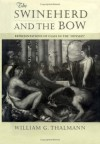 """The Swineherd and the Bow: Representations of Class in the """"Odyssey"""" - William G. Thalmann"""
