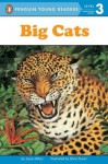 Big Cats (Penguin Young Readers, L3) - Joyce Milton, Silvia Duran