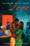 Draw Me with Your Love: A Novel - Shonell Bacon, J. Daniels