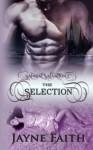Sapient Salvation 1: The Selection (Sapient Salvation Series) (Volume 1) - Jayne Faith