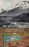 The Mounth Passes: A Heritage Guide to the Old Ways Through the Grampian Mountains - Neil Ramsay, Nate Pedersen, Graham Marr