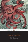 The Octopus: A Story of California - Frank Norris, Kevin Starr