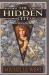 The Hidden City - Michelle West