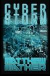 Cyber Storm - Matthew Mather