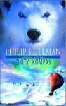 Złoty kompas (Mroczne materie #1) - Philip Pullman
