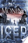 Iced (Fever, #6; Dani O'Malley, #1) - Karen Marie Moning