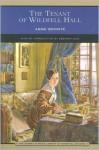 The Tenant of Wildfell Hall - Anne Brontë, Deborah Lutz