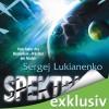 Spektrum - Sergej Lukianenko, David Nathan, Audible GmbH