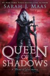 Queen of Shadows (Throne of Glass) - Sarah J. Maas