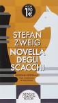 Novella degli scacchi - Stefan Zweig