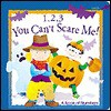 You Can't Scare Me!: A Book Of Numbers - Kathy Hacker