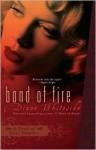 Bond of Fire - Diane Whiteside