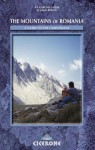 The Mountains of Romania: A Guide to Walking in the Carpathian Mountains - James Roberts