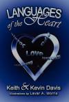 Languages of the Heart - Keith Davis, Kevin Davis, Lavar A. Morris