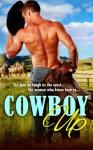 Cowboy Up (Volume 1) - Allison Merritt, Leslie Garcia, Melissa Keir, Autumn Piper, Sara Walter Ellwood, D'Ann Lindun