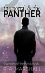The Portal and the Panther (Guardians of the Portal Book 1) - R. A. Marshall