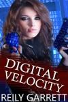Digital Velocity (McAllister Justice #1) - Reily Garrett, Rylan Killian