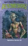 Die, You Zombie Crackers! (Splattire ) (Volume 2) - David C Hayes, Mark C Scioneaux