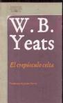 El crepúsculo celta - W.B. Yeats, Javier Marías