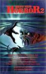 Best New Horror 2 - Harlan Ellison, Peter Straub, Michael Marshall Smith, Stephen Jones, Poppy Z. Brite, Gene Wolfe, F. Paul Wilson, Jean-Daniel Brèque, Ramsey Campbell, Karl Edward Wagner, Ray Garton, Thomas Ligotti, Jonathan Carroll, David J. Schow, K.W. Jeter, Garry Douglas Kilworth, Dav