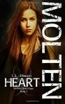 Molten Heart (Molten Heart Saga) (Volume 1) - L.L. Hunter, Rogena Mitchell Jones, Airicka Phoenix