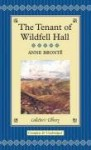 The Tenant of Wildfell Hall (Collector's Library) - Anne Brontë