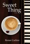 Sweet Thing - Renée Carlino