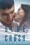 Blue Crush - Jules Barnard