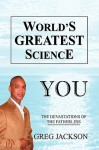 World's Greatest Science - Greg Jackson
