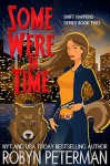 Some Were In Time: Shift Happens Book Two - Robyn Peterman