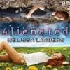 Alienated: Alienated, Book 1 - Melissa Landers, Madeleine Lambert