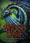 Wings of Fire - Das bedrohte Königreich: Band 3 - Tui T. Sutherland, Bea Reiter