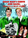 Dead Man's Curve and Back: The Jan & Dean Story - Mark Thomas Passmore