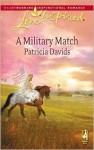 A Military Match (Mounted Color Guard Series #3) (Love Inspired #470) - Patricia Davids