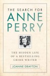 The Search For Anne Perry [Hardcover] - Joanne Drayton