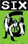 Six: Volume 1 - Michael Avon Oeming, Ethen Beavers