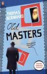 Old Masters (Penguin Modern Classics) - Thomas Bernhard
