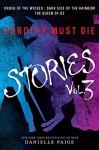 Dorothy Must Die: Stories Vol. 3 - Danielle Paige