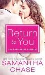 Return to You - Samantha Chase