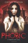 Phobic (The Forbidden Doors) (Volume 1) - Cortney Pearson
