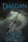 DAEGAN (The Age of Alandria: A Companion Novella) - Morgan Wylie