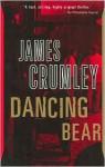 Dancing Bear - James Crumley