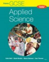 Gcse Applied Science: Ocr, Aqa And Edexcel Student Book (Gcse In Applied Science Double) - Colin Bell, David Brodie, Byron Dawson, Ann Tiernan