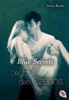 Blue Secrets - Der Ruf des Ozeans: Band 3 (Banks, Anna: Blue Secrets (Trilogie)) - Anna Banks, Michaela Link