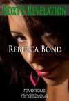 Roxy's Revelation - Rebecca Bond